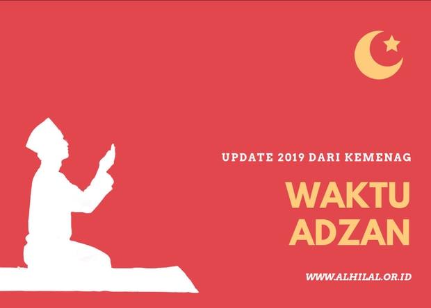 Waktu Jadwal Adzan Hari Ini, Indonesia (Update Kemenag 2019)
