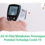 LAZ Al Hilal Melakukan Penerapan Protokol Terhadap Covid-19.