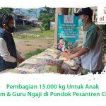 Pembagian 15.000 kg Untuk Anak Yatim & Guru Ngaji di Pondok Pesantren Cililin