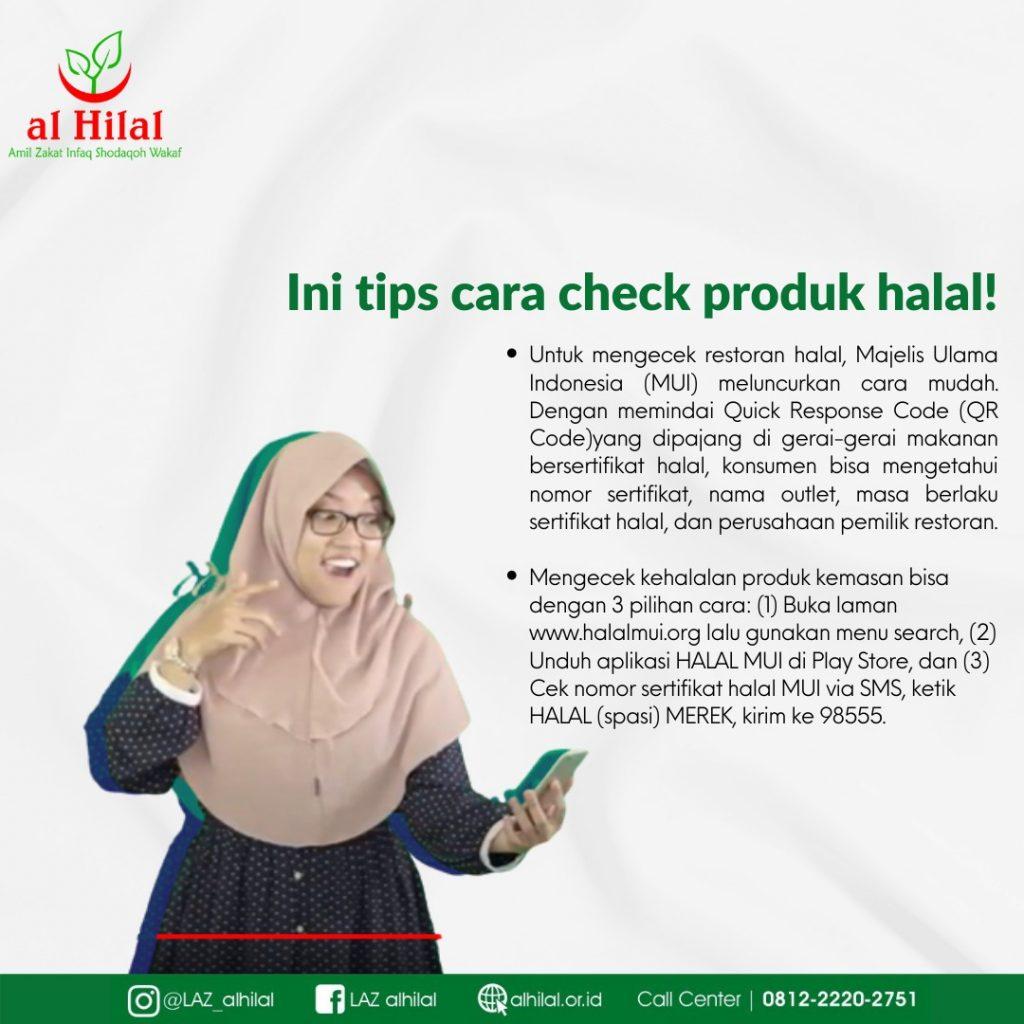 AL HILAL INFORMASI Tips Check Makanan Halal dan Baik!
