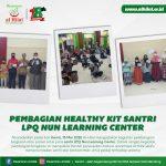 LAZ AL HILAL Pembagian Healthy Kit Untuk Santri LPQ Nun Learning Center