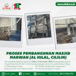 Proses Pembangunan Masjid Marwah (Al Hilal, Cililin)