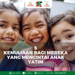 5 Kemuliaan Bagi Mereka yang Mencintai Anak Yatim