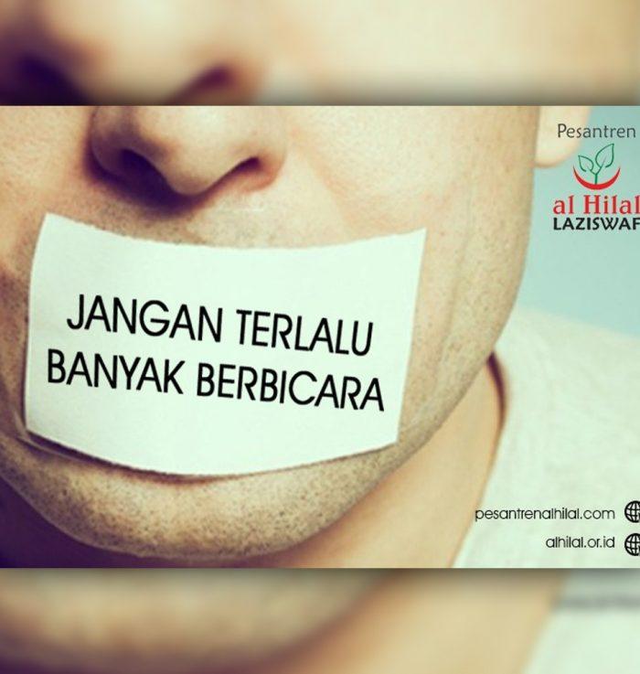 jangan terlalu banyak berbicara