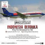 INDONESIA BERDUKA Kecelakaan Pesawat Sriwijaya Air SJ 182