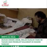 Bukan Orang Arab, Inilah Muslim yang 30 Tahun Jadi Pembuat Kaligrafi di Masjid Nabawi