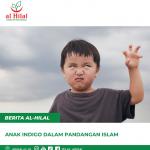 Anak Indigo dalam Pandangan Islam