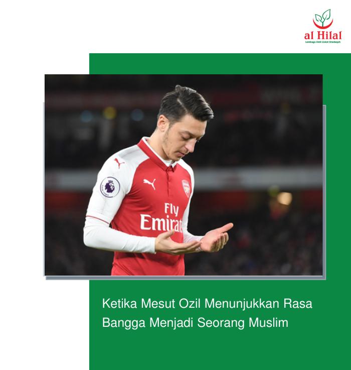 Ketika Mesut Ozil Menunjukkan Rasa Bangga Menjadi Seorang Muslim 4