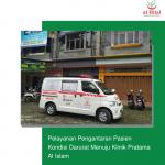 Pelayanan Pengantaran Pasien Kondisi Darurat Menuju Klinik Pratama Al Islam