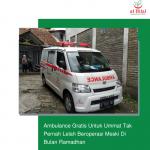 Ambulance Gratis Untuk Ummat Tak Pernah Lelah Beroperasi Meski Di Bulan Ramadhan