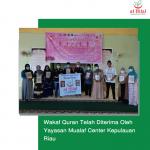 Wakaf Quran Telah Diterima Oleh Yayasan Mualaf Center Kepulauan Riau
