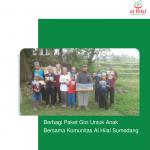 Berbagi Paket Gizi Untuk Anak Bersama Komunitas Al Hilal Sumedang