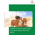 Pengetahuan Dasar Tentang Qurban Yang Harus Diketahui Oleh Umat Muslim