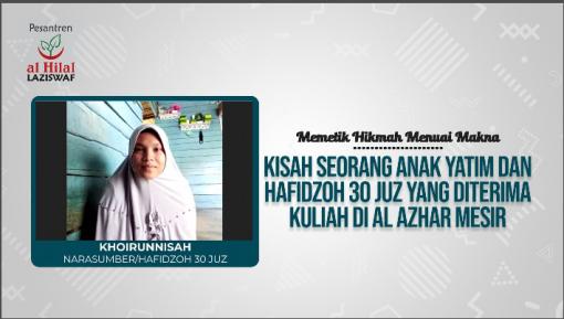 Memetik Hikmah, Menuai Makna Bersama Khoirunnisah Hafidzoh Quran 30 Juz 1