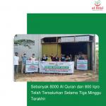Sebanyak 8000 Al Quran dan 800 Iqro Telah Tersalurkan Selama Tiga Minggu Terakhir