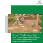 Memasuki Tahap Pemasangan Beton Untuk Tembok Bagian Belakang Asrama, Inilah Progres Pembangunan Asrama Santri Yatim Penghafal Quran