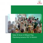 Sebar Al Quran di Wilayah Plaju Palembang bersama RQT Al Mukmin